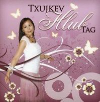 Txujkev Hlub Tag